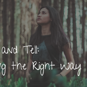 Show and Tell: Writing the Right Way
