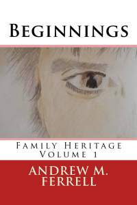 Book Review: Beginnings by Andrew M. Ferrell