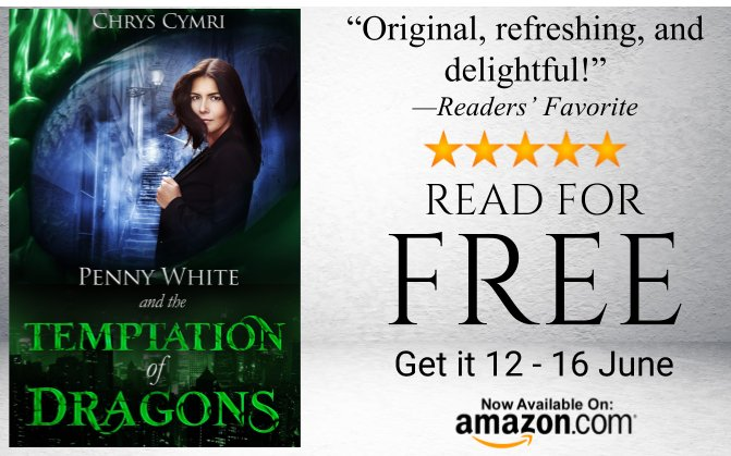 Penny White and the Temptation of Dragons by Chrys Cymri, Free today only!