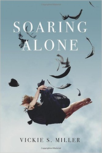 Book Review: Soaring Alone by Vickie S. Miller