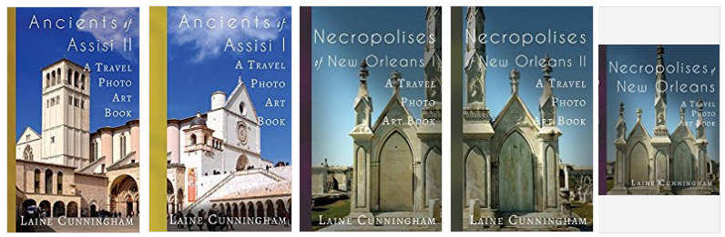 The Travel Photo Art series by Laine Cunningham: Ancients of Assisi 2, Ancients of Assisi 1, Necropolises of New Orleans 1, Necropolises of New Orleans 2, Necropolises of New Orleans Journal | Cover design by Angel Leya | www.angeleya.com