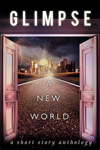 #FreeBooks: Glimpse: A New World (Anthology)