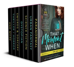That Moment When... an anthology of young adult writing, for Free!
