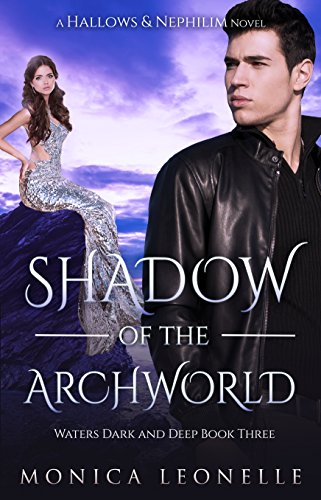 Book Review: Shadow of the Archworld by @monicaleonelle