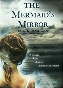 The Mermaid's Mirror by LK Madigan