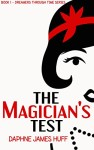 Review: The Magician's Test by Daphne James Huff | www.Angeleya.com