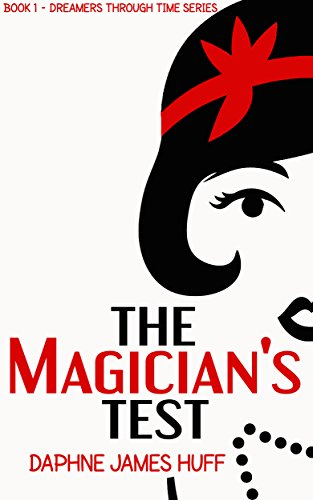 Book Review: The Magician's Test by Daphne James Huff