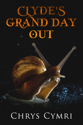 Book Review: Clyde's Grand Day Out by @ChrysCymri