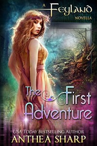 Book Review: The First Adventure (Feyland #0.5) by Anthea Sharp | www.Angeleya.com #fantasy #yalit #gamerlit #4stars