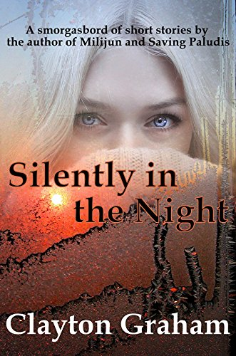 Book Spotlight: Silently in the Night by @CGrahamSciFi