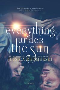 Everything Under the Sun by J.A. Redmerski | www.angeleya.com