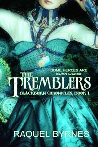 The Tremblers by Raquel Byrnes   www.angeleya.com