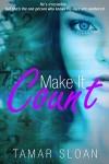 Make It Count by Tamar Sloan | www.angeleya.com #yalit #cleanread #romance