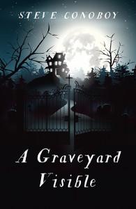 A Graveyard Visible by Steve Conoboy   Tour organized by BooksGoSocial   www.angeleya.com