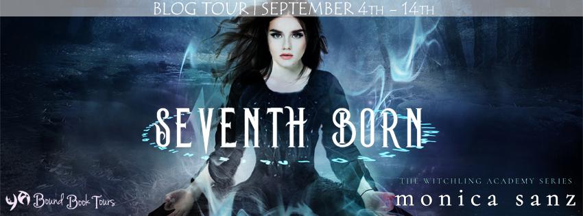Blog Tour: Seventh Born by Monica Sanz | Tour organized by YA Bound | www.angeleya.com