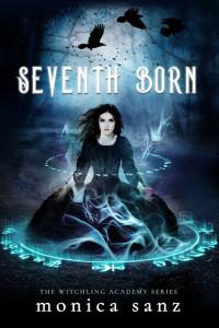 Seventh Born by Monica Sanz | Tour organized by YA Bound | www.angeleya.com
