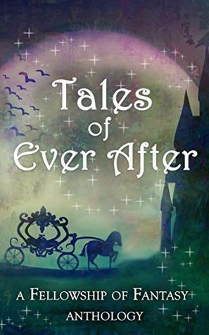 Review: Tales of Ever After (Anthology) @hlburkewriter