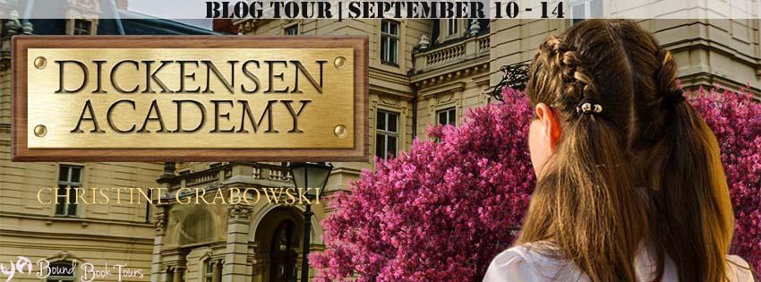 Blog Tour: Dickensen Academy by Christine Grabowski   Tour organized by YA Bound   www.angeleya.com