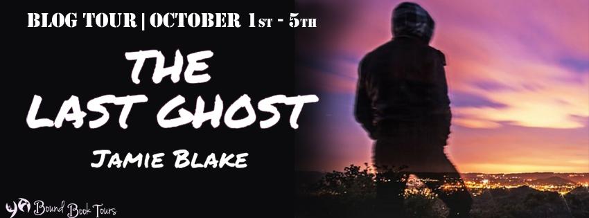 Blog Tour: The Last Ghost by Jamie Blake | Tour organized by YA Bound| www.angeleya.com
