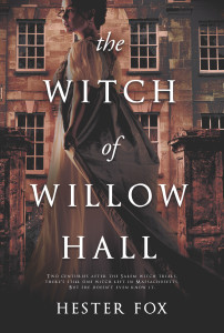 Book Blitz: The Witch of Willow Hall by Hester Fox, Graydon House Books (Harlequin) | Tour organized by YA Bound | www.angeleya.com