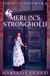Merlin's Stronghold by Angelica R. Jackson | tour organized by YA Bound | www.angeleya.com