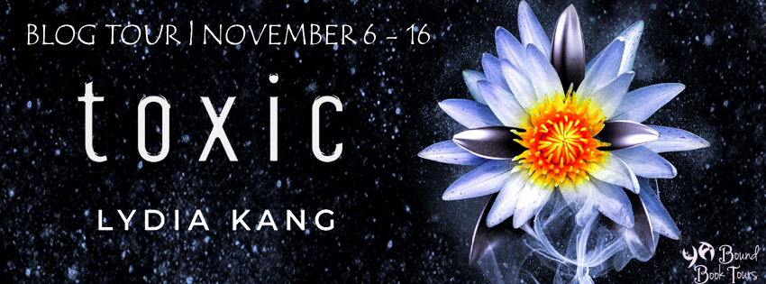 Blog Tour: Toxic by Lydia Kang, Entangled Teen   Tour organized by YA Bound   www.angeleya.com
