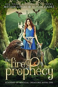 The Fire Prophecy by Megan Linski and Alicia Rades