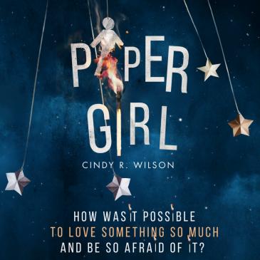 Blog Tour: Paper Girl by @CindyRWilson @EntangledTeen