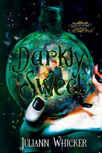 Darkly Sweet by Juliann Whicker