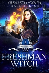 Freshman Witch by Ingrid Seymour and Katie French | www.angeleya.com