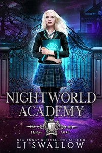 Nightworld Academy by L.J. Swallow | www.angeleya.com