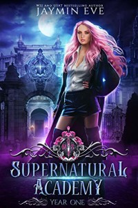Supernatural Academy: Year One by Jaymin Eve | www.angeleya.com