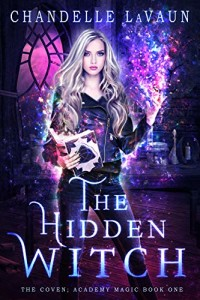 The Hidden Witch by Chandelle LaVaun | www.angeleya.com