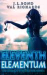 Eleventh Elementum by Val Richards and J.L. Bond | Tour organized by YA Bound | www.angeleya.com