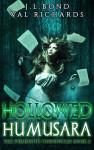 Hollowed Humusara by Val Richards and J.L. Bond | Tour organized by YA Bound | www.angeleya.com