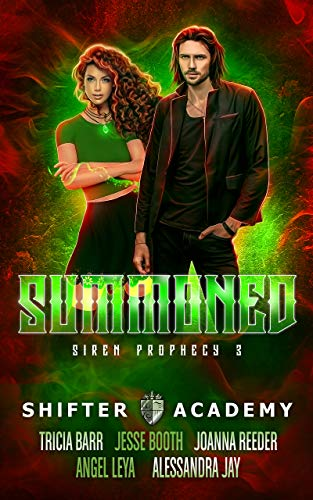 Summoned, Shifted Prophecy #3 (Shifter Academy) by Angel Leya, Tricia Barr, Joanna Reeder, Jesse Booth and Alessandra Jay | www.theshifteracademy.com