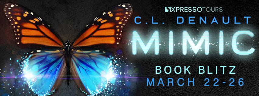 Book Blitz: Mimic by C.L. Denault | Tour organized by XPresso Book Tours | www.angeleya.com