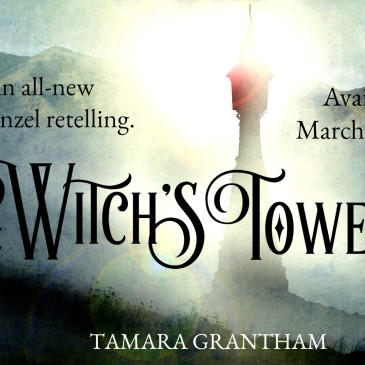 Book Blitz: The Witch's Tower by @TamaraGrantham