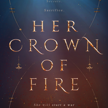 Cover Reveal: Her Crown of Fire @reneeapril92