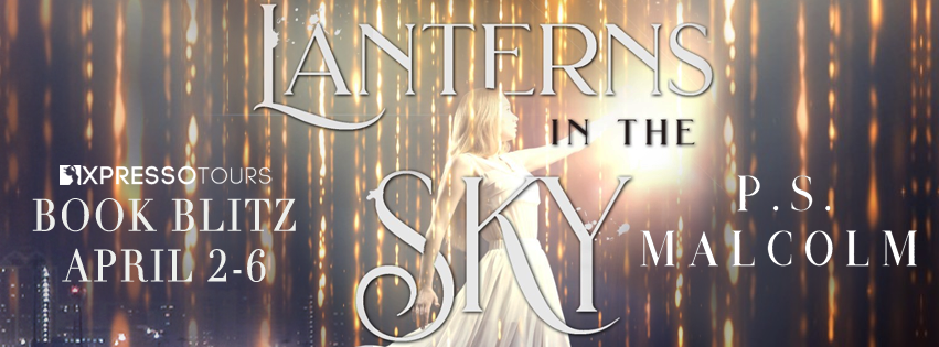 Blog Tour: Lanterns in the Sky by P.S. Malcolm | Tour organized by XPresso Blog Tours | www.angeleya.com