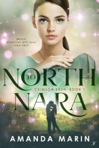 North to Nara by Amanda Marin | Tour organized by XPresso Book Tours | www.angeleya.com