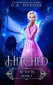 Hitched: The Top Ten #2 by G.K. DeRosa | www.angeleya.com