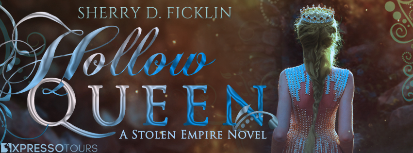 Cover Reveal: The Hollow Queen by Sherry D. Ficklin   Tour organized by XPresso Book Tours   www.angeleya.com