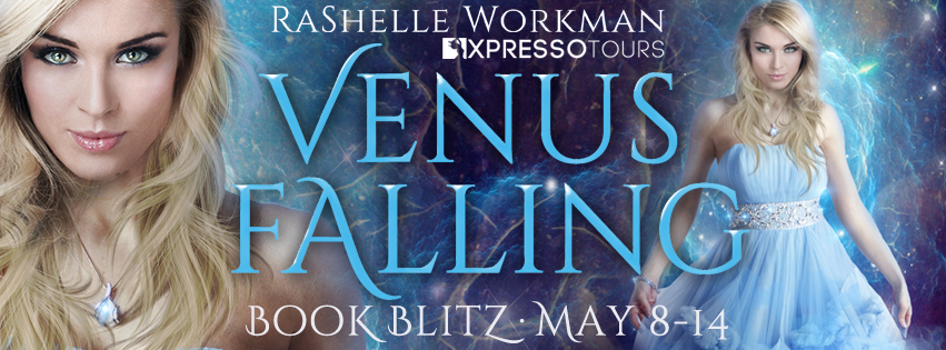 Book Blitz: Venus Falling by RaShelle Workman | Tour organized by XPresso Book Tours | www.angeleya.com