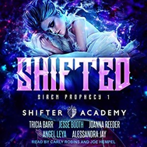 Shifted, Siren Prophecy #1, Shifter Academy, audible version | www.angeleya.com
