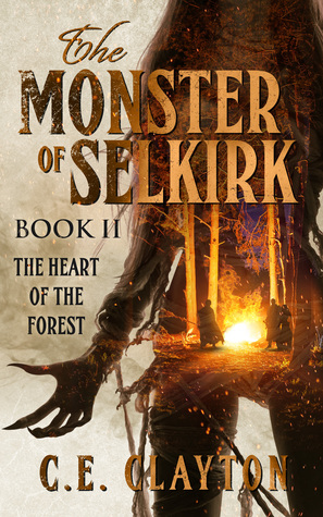 The Heart of the Forest (Monster of Selkirk #2) by C.E. Clayton | Tour organized by Xpresso Book Tours | www.angeleya.com