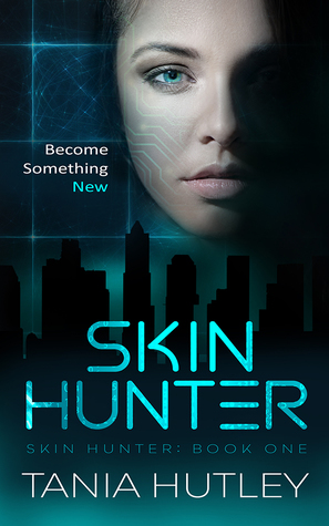 Skin Hunter by Tania Hutley | Tour organized by Xpresso Book Tours | www.angeleya.com