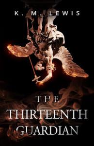The Thirteenth Guardian by K.M. Lewis | Tour organized by YA Bound | www.angeleya.com