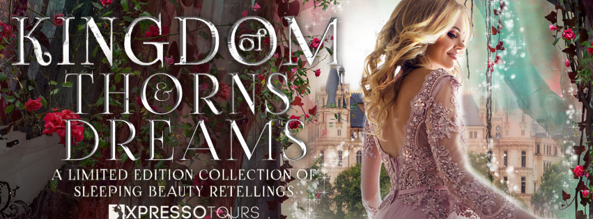 Cover Reveal: Kingdom of Thorns and Dreams boxset| Tour organized by XPresso Book Tours | www.angeleya.com