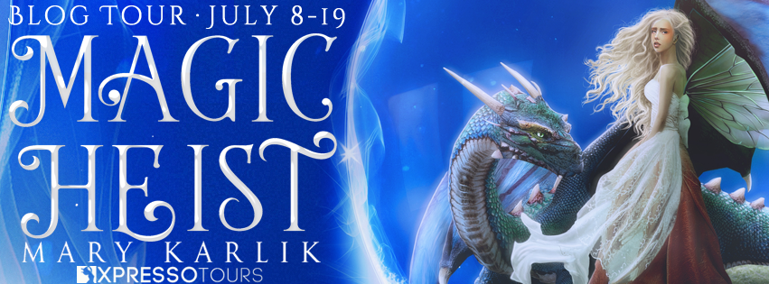 Book Tour: Magic Heist by Mary Karlik | Tour organized by Xpresso Book Tours | www.angeleya.com